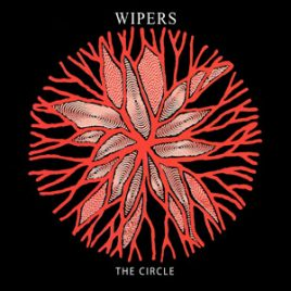 Wipers The Circle CD