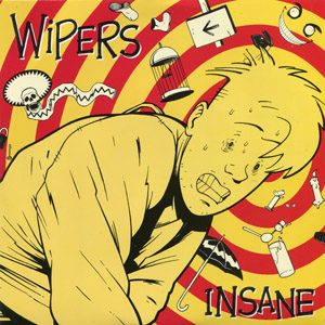 Wipers Insane - Resist [45 RPM]
