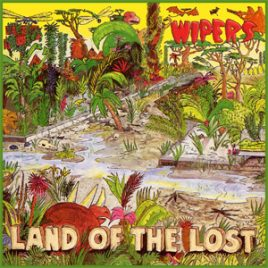 Wipers Land Of The Lost CD
