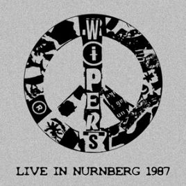 Wipers Live In Nurnberg CD