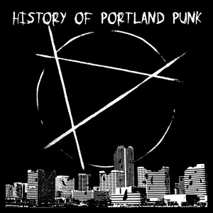 History of Portland Punk CD