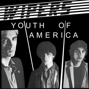 Wipers Youth Of America CD and Vinyl